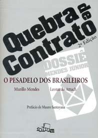 Imagem - Quebra de Contrato O Pesadelo dos Brasileiros