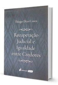 Imagem - Recuperação Judicial e Igualdade Entre Credores