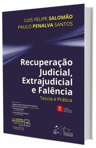Imagem - Recuperação Judicial, Extrajudicial e Falência - Teoria e Prática