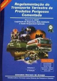 Imagem - Regulamentação do Transporte Terrestre de Produtos Perigosos Comentada - Vol. 2