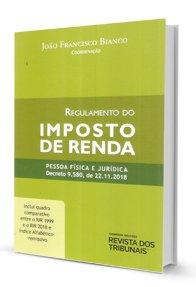 Imagem - Regulamento Do Imposto De Renda - Pessoa Física E Jurídica Decreto 9.580 De 2018