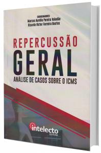 Imagem - Repercussão Geral Análise de Casos Sobre o ICMS
