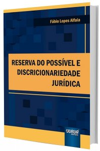 Imagem - Reserva do Possível e Discricionariedade Jurídica