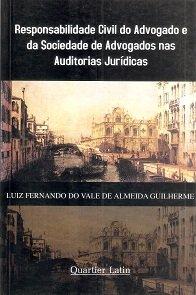 Imagem - Responsabilidade Civil do Advogado e da Sociedade de Advogados nas Auditorias Jurídicas