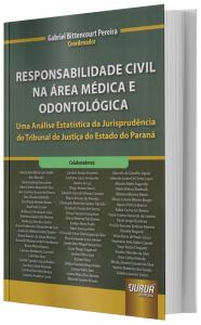 Imagem - Responsabilidade Civil Na Área Médica E Odontológica: Uma Análise Estatística Da Jurisprudência Do Tribunal De Justiça Do Estado Do Paraná