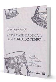 Imagem - Responsabilidade Civil Pela Perda do Tempo