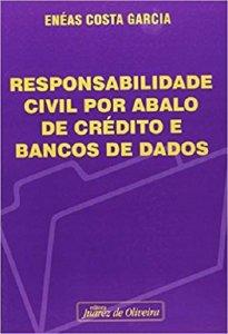 Imagem - Responsabilidade Civil por Abalo de Crédito e Bancos de Dados