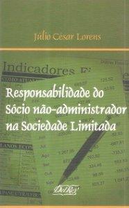 Imagem - Responsabilidade do sócio não-Administrador na Sociedade Limitada