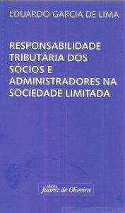 Imagem - Responsabilidade Tributária dos sócios e Administradores na Sociedade Limitada