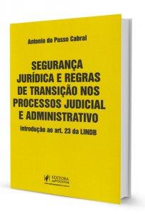Imagem - Segurança Jurídica e Regras de Transição nos Processos Judicial e Administrativo
