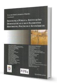 Imagem - Segurança Pública, Instituições Democráticas e Seus Elementos Históricos, Políticos e Econômicos