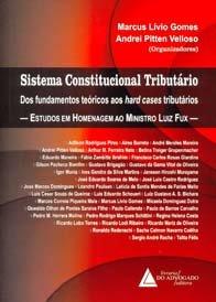 Imagem - Sistema Constitucional Tributário - Estudos em Homenagem Ao Ministro Luiz Fux