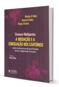 Imagem - Sistema Multiportas a Mediação e a Conciliação Nos Cartórios Como Instrumento de Pacificação Social