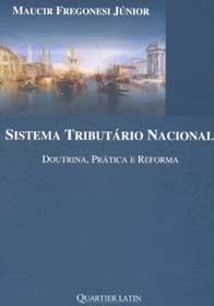 Imagem - Sistema Tributário Nacional Doutrina, Prática e Reforma