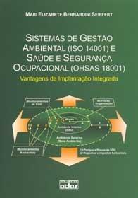 Imagem - Sistemas de Gestão Ambiental (Iso 14001) e Saúde e Segurança Ocupacional (Ohsas 18001)