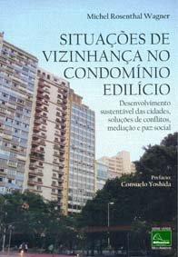 Imagem - Situações de Vizinhança no Condomínio Edilício