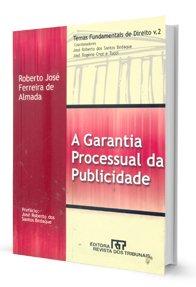 Imagem - Temas Fundamentais de Direito - Vol. 2: a Garantia Processual da Publicidade