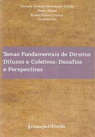 Imagem - Temas Fundamentais de Direitos Difusos e Coletivos : Desafios e Perspectivas