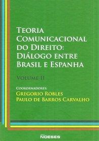 Imagem - Teoria Comunicacional do Direito: Diálogo Entre Brasil e Espanha