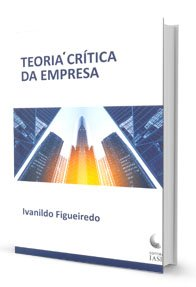Imagem - Teoria Crítica da Empresa