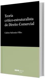 Imagem - Teoria Critico-Estruturalista do Direito Comercial