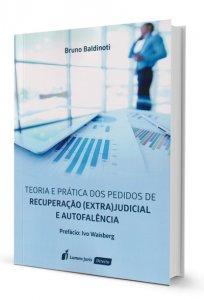 Imagem - Teoria e Prática dos Pedidos de Recuperação (Extra)judicial e Autofalência