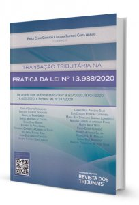 Imagem - Transação Tributária na Prática da Lei nº 13.988/2020