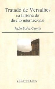 Imagem - Tratado de Versalhes - na História do Direito Internacional