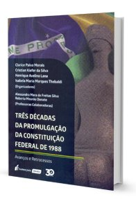 Imagem - Três Décadas da Promulgação da Constituição Federal de 1988