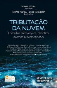 Imagem - Tributação da Nuvem - Conceitos Tecnológicos, Desafios Internos e Internacionais