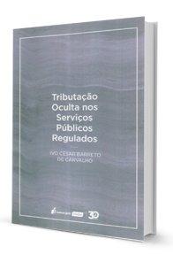 Imagem - Tributação Oculta Nos Serviços públicos Regulados