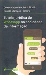 Imagem - Tutela Jurídica do Whatsapp na Sociedade da Informação