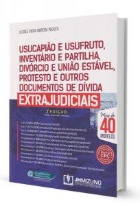 Imagem - Usucapião e Usufruto, Inventário e Partilha, Divórcio e União Estável, Protesto e outros Documentos de Dívida EXTRAJUDICIAIS