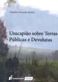 Imagem - Usucapião Sobre Terras públicas e Devolutas