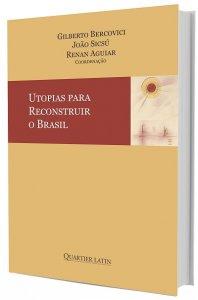 Imagem - Utopias para Reconstruir o Brasil