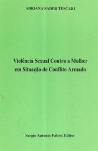 Imagem - Violência Sexual Contra a Mulher em Situação de Conflito Armado