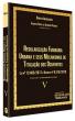 Coleção Direito Imobiliário - Volume V: Regularização Fundiária Urbana e Seus Mecanismos de Titulação