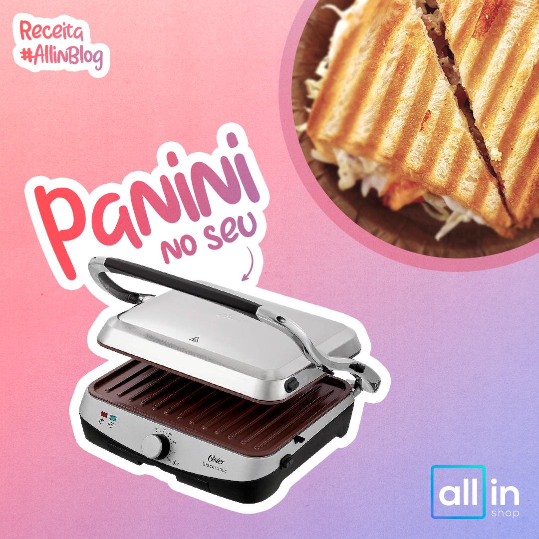 Imagem - Receita #AllinBlog: Panini no seu Grill Oster Bioceramic