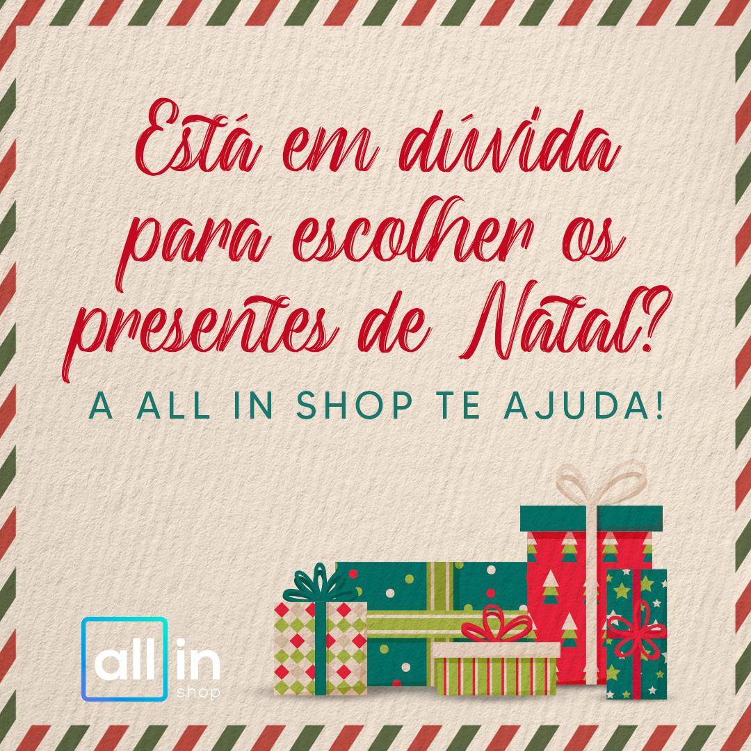 Imagem - Está em dúvida para escolher os presentes de Natal? A All in Shop te ajuda!