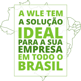 A WLE tem a solução ideal para a sua empresa em todo o Brasil!