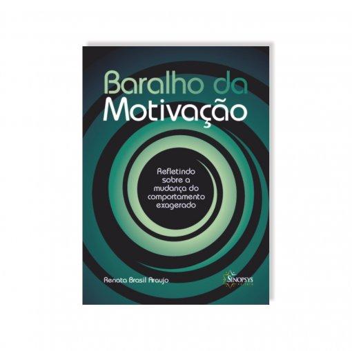 Baralho da Motivação: Refletindo sobre a mudança do comportamento exagerado