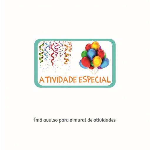 Atividade Especial (Ímã para o Mural de Atividades)