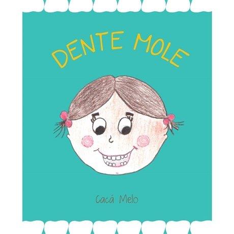 Livro: Dente Mole