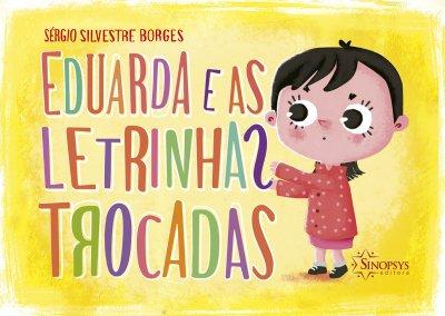 Livro: Eduarda e as Letrinhas Trocadas