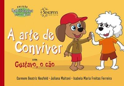 Livro Infantil: A Arte de Conviver com Gustavo, o Cão
