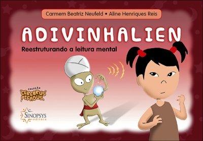 Livro Infantil: Adivinhalien: Reestruturando a leitura mental