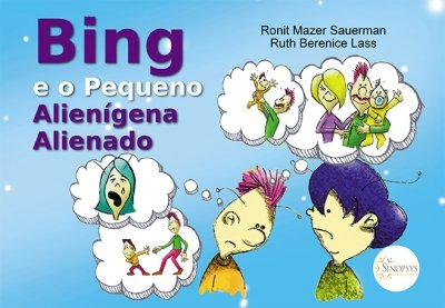 Livro Infantil: Bing e o Pequeno Alienígena Alienado