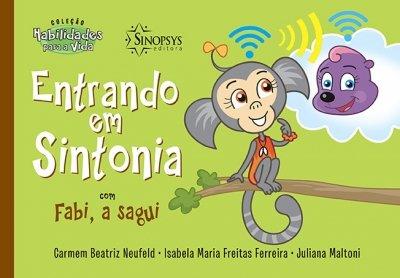 Livro Infantil: Entrando em Sintonia com Fabi, a Sagui