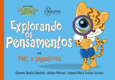 Livro Infantil: Explorando os Pensamentos com Tati, a Jaguatirica