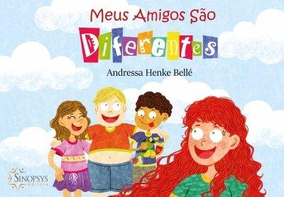 Livro Infantil: Meus amigos são diferentes